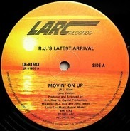 R.J.'s Latest Arrival - Movin' On Up