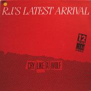 R.J.'s Latest Arrival - Cry like a wolf