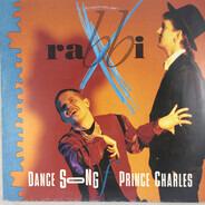 Rabbi X - Dance Song For Prince Charles