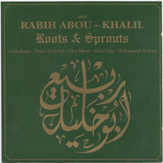 Rabih Abou-Khalil - Roots & Sprouts