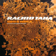 Rachid Taha - Voila Voila (The Justin Robertson Remixes)