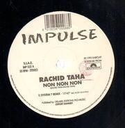 Rachid Taha - Non Non Non