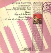 Rachmaninow / Ravel / Liszt / Busoni - Klavierkonzert Nr 3 u.a.