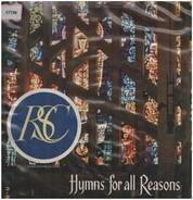 Radio Sheffield Choir - Hymns For All Reasons