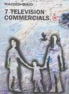 Radiohead - 7 Television Commercials