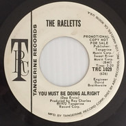 Raelets - You Must Be Doing Alright