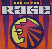 Rage - Run To You