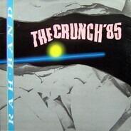 RAH Band - The Crunch '85