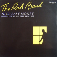 RAH Band - Nice Easy Money (Intruders In The House)