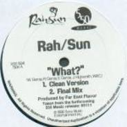 Rah/Sun, RahSun - What?