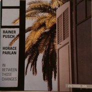 Rainer Pusch , Horace Parlan - In Between Those Changes