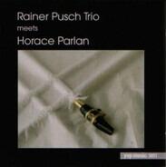 Rainer Pusch Trio , Horace Parlan - Rainer Pusch Trio Meets Horace Parlan