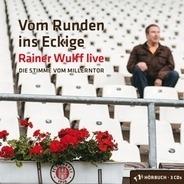 Rainer Wulff - Vom Runden ins Eckige: Die Stimme vom Millerntor