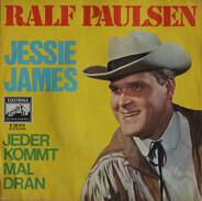 Ralf Paulsen - Jessie James