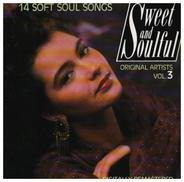 Ralph Macdonald / The Gap Band / Barry White a.o. - Sweet And Soulful Vol. 3