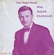 Ralph Flanagan - One Night Stand With Ralph Flanagan