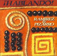 Ramirez & Pizarro - ¡Hablando!