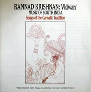 Ramnad Krishnan - Vidwan (Music Of South India - Songs Of The Carnatic Tradition)