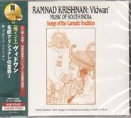 Ramnad Krishnan - Vidwan - Music Of South India (Songs Of The Carnatic Tradition)