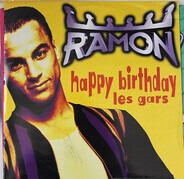 Ramon - Happy Birthday Les Gars