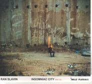 Ran Slavin - Insomniac City