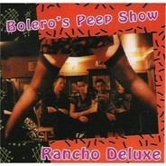 Rancho Deluxe - Bolero's Peep Show