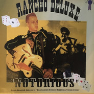 Rancho Deluxe - Notorious