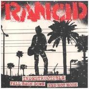 Rancid - Indestructible / Fall Back Down / Red Hot Moon