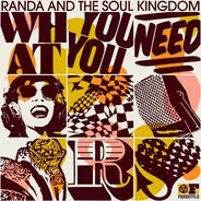 Randa And The Soul Kingdom - What You Need