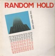 Random Hold - The View from Here