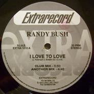 Randy Bush - I Love To Love
