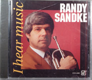 Randy Sandke - I Hear Music