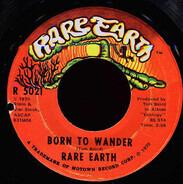 Rare Earth - Born To Wander