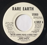 Rare Earth - Were Gonna Have A Good Time