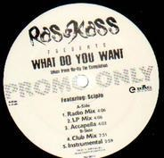 Ras Kass - What Do You Want