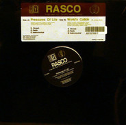 Rasco - Pressures Of Life / World's Collide