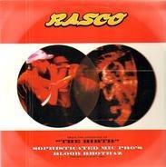 Rasco - Sophisticated Mic Pro's / Blood Brothaz