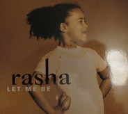Rasha - Let Me Be