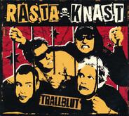 Rasta Knast - TRALLBLUT