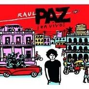 Raul Paz - En Vivo!