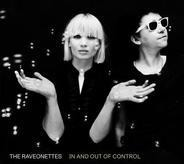 Raveonettes - In and Out of Control