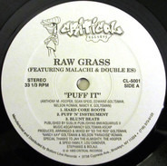 Raw Grass Featuring Malachi & Double Es - puff it