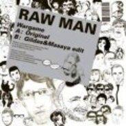 Raw Man - Wargame (Gildas & Masaya RMX)