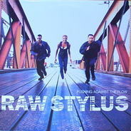 Raw Stylus - Pushing Against the Flow