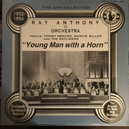 Ray Anthony & His Orchestra - The Uncollected 1952-1954