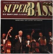 Ray Brown , John Clayton - Super Bass