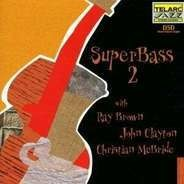 Ray Brown / John Clayton / Christian McBride - SuperBass 2