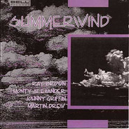 Ray Brown / Monty Alexander / Johnny Griffin / Martin Drew - Summerwind