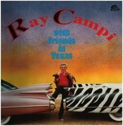 Ray Campi - With Friends in Texas