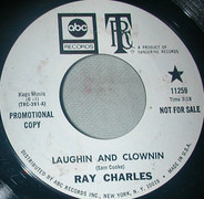 Ray Charles - Laughin' And Clownin' / That Thing Called Love